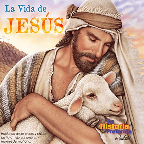 La Vida de Jesus [The Life of Jesus (Texto Completo)] cover art