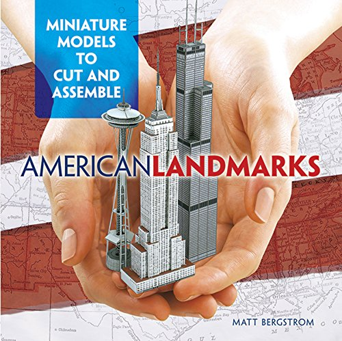 Compare Textbook Prices for American Landmarks: Miniature Models to Cut and Assemble Dover Origami Papercraft  ISBN 0800759482818 by Bergstrom, Matt