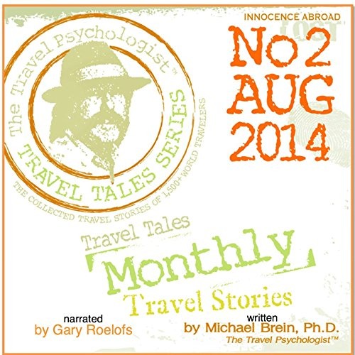 Travel Tales Monthly: No. 2 Aug 2014 audiobook cover art