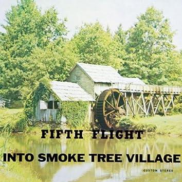 Into Smoke Tree Village
