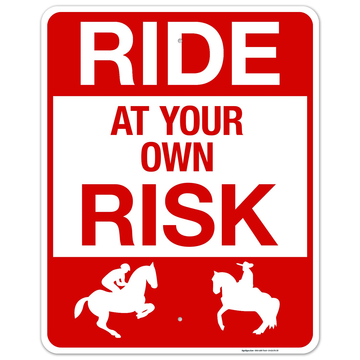 Ride at Your Own Risk Sign Dedication Aluminu Free .063 Rust Inches Deluxe 24x30