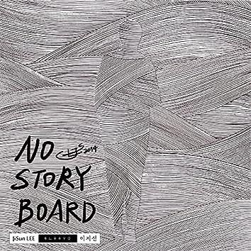 No Story Board