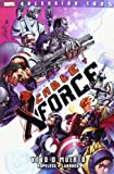 Cable Y X-Force 2. Vivo O Muerto (100% Marvel - Cable Y X-Force)