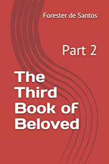 The Third Book of Beloved: Part 2