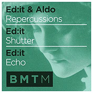 Repercussions / Shutter / Echo