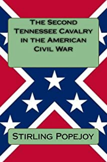 The Second Tennessee Cavalry in the American Civil War