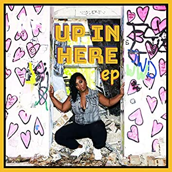 Up in Here EP