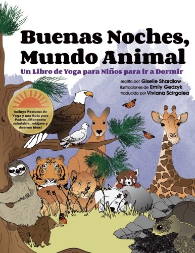 Buenas Noches, Mundo Animal: Un Libro de Yoga para Niños para ir a Dormir