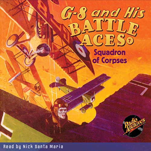 G-8 and His Battle Aces #7: Squadron of Corpses copertina