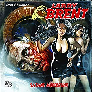 Satans Mörderuhr     Larry Brent 24              By:                                                                                                                                 Dan Shocker                               Narrated by:                                                                                                                                 David Nathan,                                                                                        Jaron Löwenberg,                                                                                        Michael Harck,                   and others                 Length: 52 mins     Not rated yet     Overall 0.0