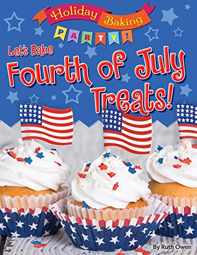 Let's Bake Fourth of July Treats!