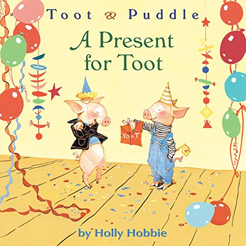 Toot & Puddle: A Present for Toot audiobook cover art