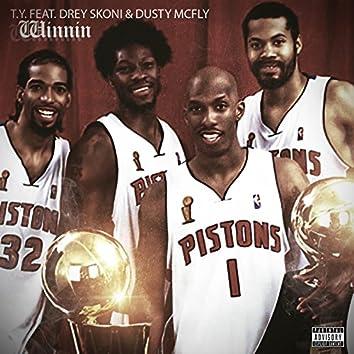 Winning (feat. Drey Skonie & Dusty Mcfly)