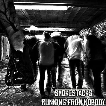 Running from Nobody