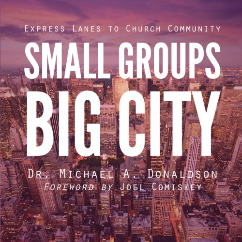 Small Groups, Big City audiobook cover art