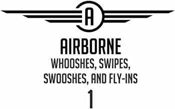 Whooshes, Swipes, Swooshes, And Fly-Ins 1