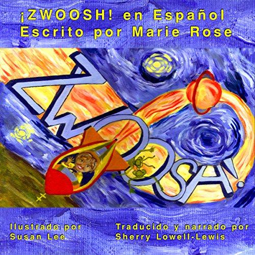 ZWOOSH! (Spanish Edition) audiobook cover art