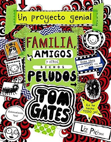 Tom Gates: Familia, amigos y otros bichos peludos (Castellano - A Partir De 10 Años - Personajes Y Series - Tom Gates)