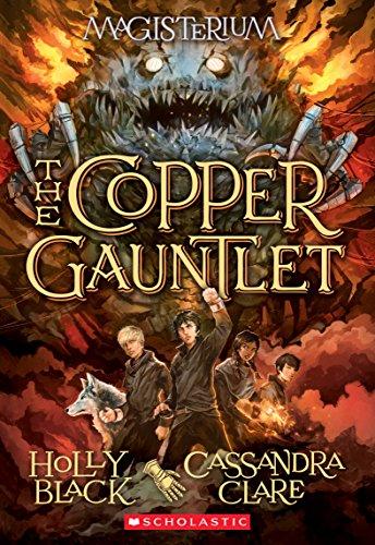 The Copper Gauntlet (Magisterium #2), 2: Book Two of Magisterium