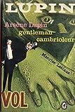 Arsène Lupin, gentleman cambrioleur - Le Livre de Poche