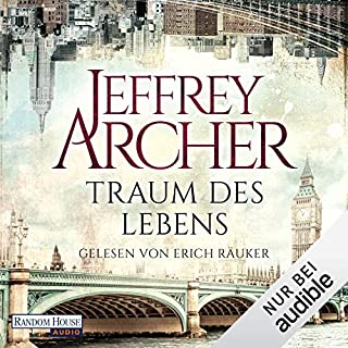 Traum des Lebens                   By:                                                                                                                                 Jeffrey Archer                               Narrated by:                                                                                                                                 Erich Räuker                      Length: 17 hrs and 21 mins     Not rated yet     Overall 0.0