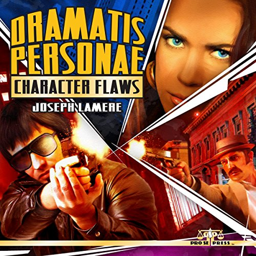 Dramatis Personae: Character Flaws, Volume 2 audiobook cover art