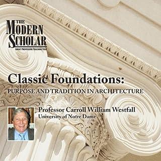 Couverture de The Modern Scholar: Classic Foundations