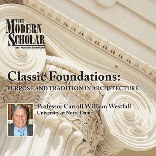 The Modern Scholar: Classic Foundations cover art