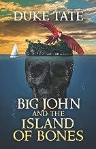 Big John and the Island of Bones