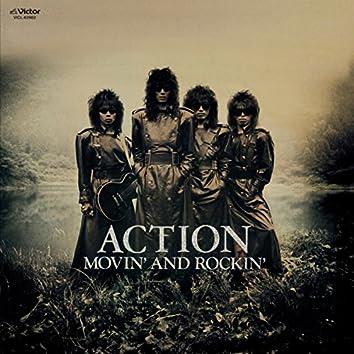 MOVIN' AND ROCKIN'