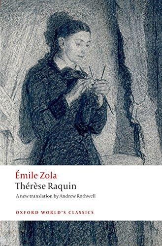 Thérèse Raquin (Oxford World s Classics)