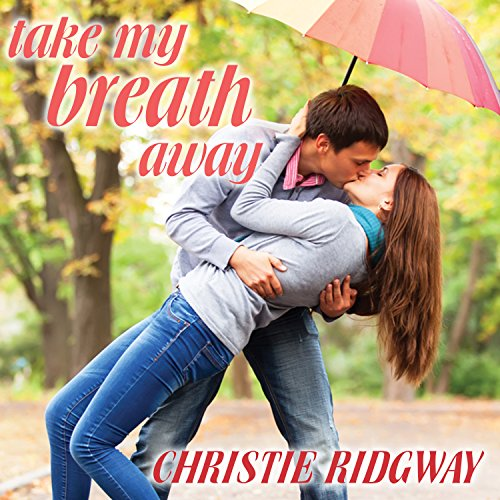 Take My Breath Away audiobook cover art