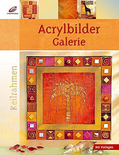 Keilrahmen: Acrylbilder-Galerie