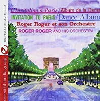 Invitation To Paris (Digitally Remastered) by Roger Roger And His Orchestra (2012-08-29)