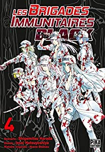 Les Brigades Immunitaires Black Edition simple Tome 4