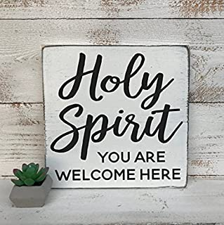 Holy Spirit you are welcome here - hand painted wood sign - rustic wood sign - farmhouse style - wooden sign - wood plaque - custom sign