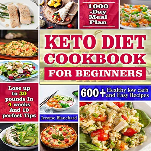 Keto Diet Cookbook for Beginners: 600+ Healthy Low Carb and Easy Recipes audiobook cover art