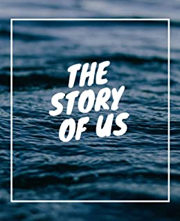 The Story of Us: Fill in the Blank Notebook and Memory Journal for Couples: The Story of Your Life