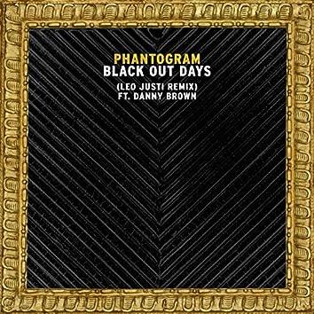 Black Out Days (Leo Justi Remix)