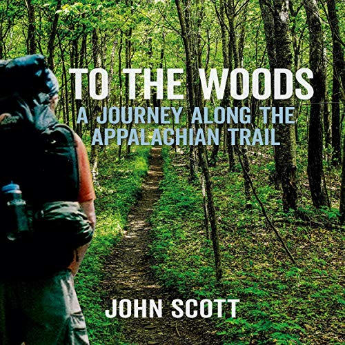 To the Woods: A Journey Along the Appalachian Trail cover art