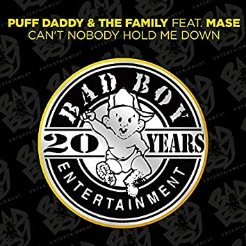 Can't Nobody Hold Me Down (feat. Mase)