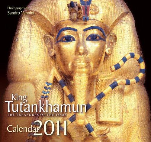 King Tutankhamun: The Treasures of the Tomb 2011 Calendar