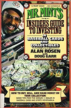 Mr. Mint's Insider's Guide to Investing in Baseball Cards and Collectibles 0446392529 Book Cover