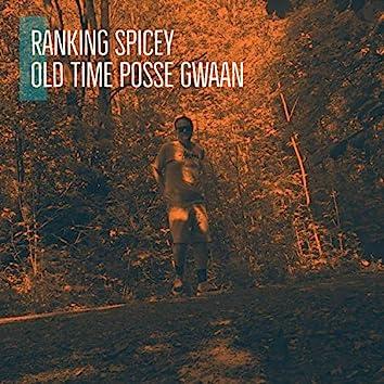 Old Time Posse Gwaan
