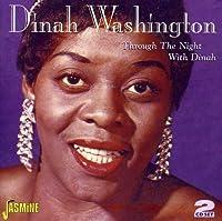 Through The Night With Dinah by Dinah Washington (2006-05-03)
