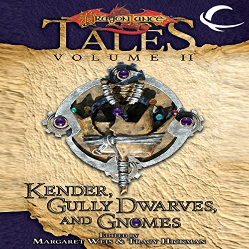Kender, Gully Dwarves, and Gnomes audiobook cover art