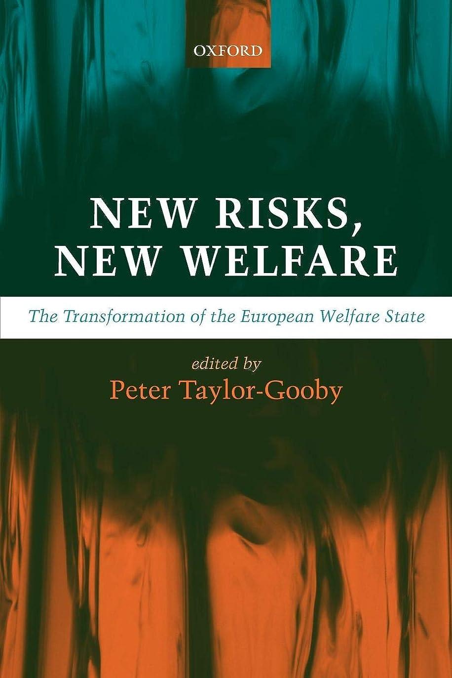 やるセットするまあNew Risks, New Welfare: The Transformation Of The European Welfare State