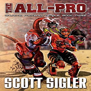 The All-Pro     Galactic Football League, Book 3              By:                                                                                                                                 Scott Sigler                               Narrated by:                                                                                                                                 Scott Sigler                      Length: 17 hrs and 50 mins     4 ratings     Overall 4.8