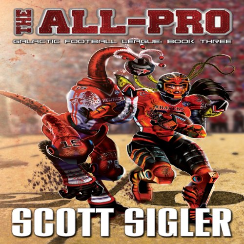 The All-Pro     Galactic Football League, Book 3              By:                                                                                                                                 Scott Sigler                               Narrated by:                                                                                                                                 Scott Sigler                      Length: 17 hrs and 50 mins     22 ratings     Overall 4.7
