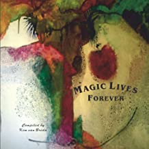 MAGIC LIVES FOREVER: Poems For Children
